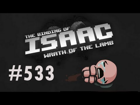 Let's Play - The Binding of Isaac - Episode 533 [Center of the Universe]