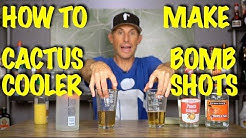 Cactus Cooler Recipe Bomb Shot - Bartending 101