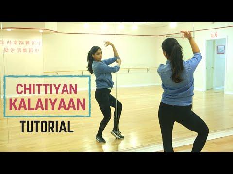 Chittiyaan Kalaiyaan Choreography Tutorial -...