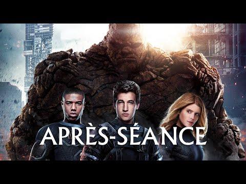 L'APRÈS-SÉANCE - Les 4 Fantastiques (+ des news !) streaming vf