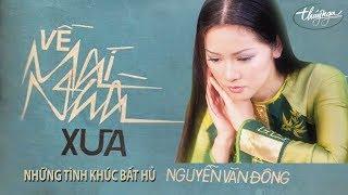Download lagu Những Tình Khúc Bất Hủ Nguyễn Văn Đông - Vol. 2