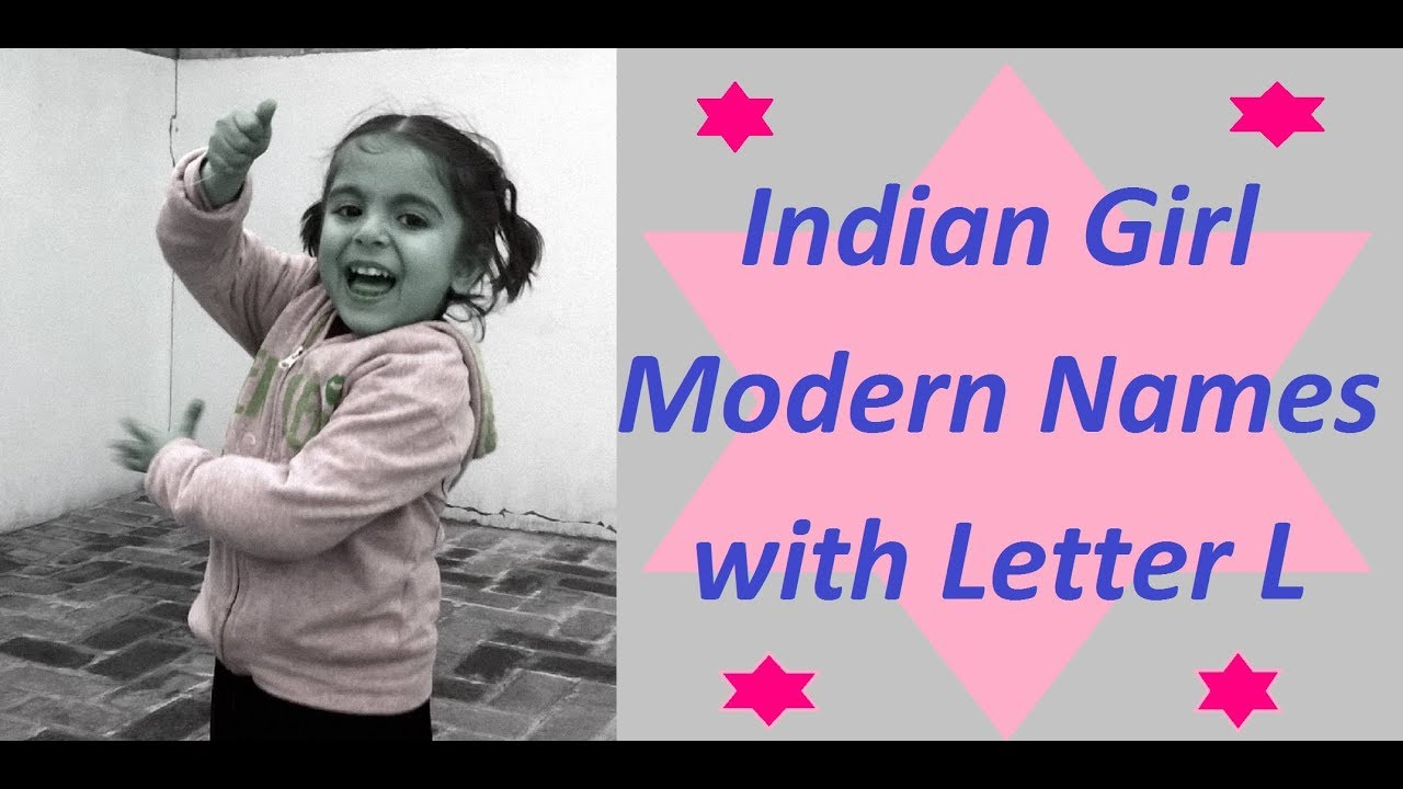 Indian Girl Babies Modern Names with Letter L