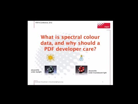 What is spectral colour data, and why should a PDF developer care? - Andreas Kraushaar