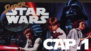 Super Star Wars | En Español | Capitulo 1