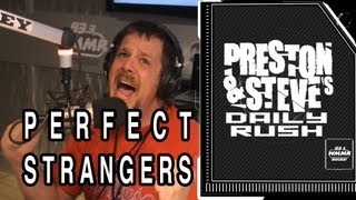 Casey's Perfect Strangers Singalong - Preston & Steve's Daily Rush