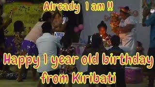 Kiribati style!! First year birthday party!!