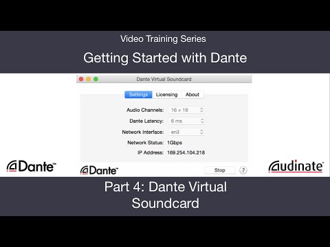 Getting Started with Dante: 4. Dante Virtual Soundcard