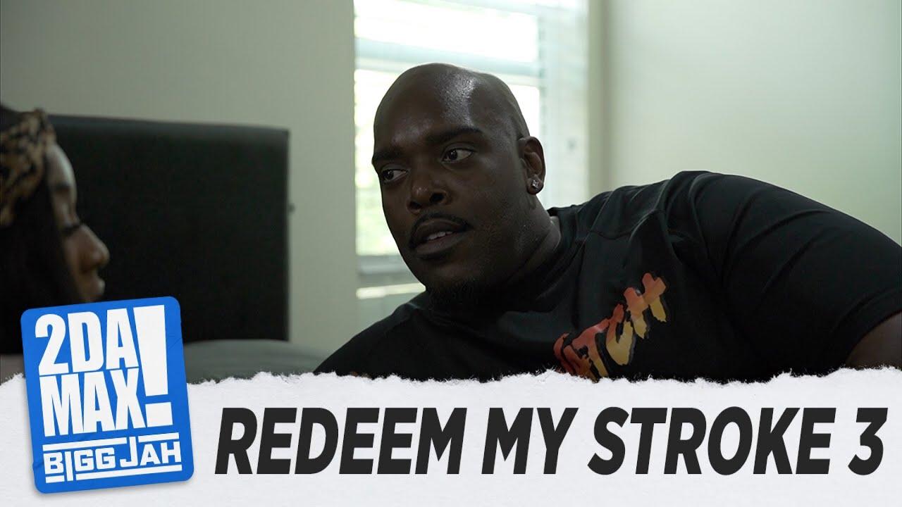 """REDEEM MY STROKE EP. 3"" | BIGG JAH"