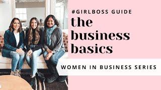 #GIRLBOSS guide to the business basics