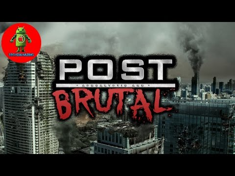 POST BRUTAL Android / iOS Gameplay HD