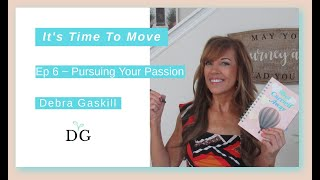 Pursuing Your Passion with Debra Gaskill