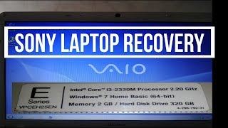 sony VAIO LAPTOP Recovery or Restore Windows 7 Without Losing Data