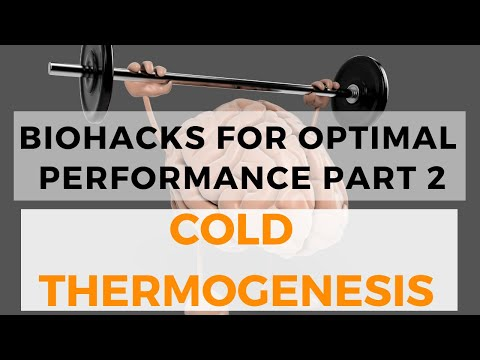 Biohacks for Optimal Performance: Cold Thermogenesis