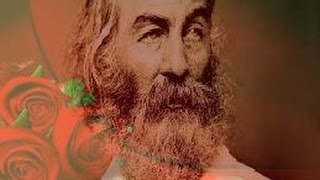 """Poetry Analysis 82: """"Song of Myself"""" by Walt Whitman"""