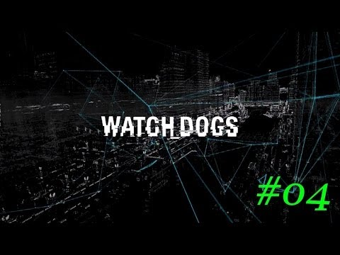 Watch dogs | Part #04 | ctOS