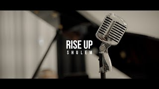 Shulem - Rise Up (Cover)