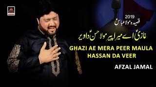 Qasida Ghazi Ae Mera Peer Mola Hassan Da Veer - Afzal Jamal - 2019.mp3
