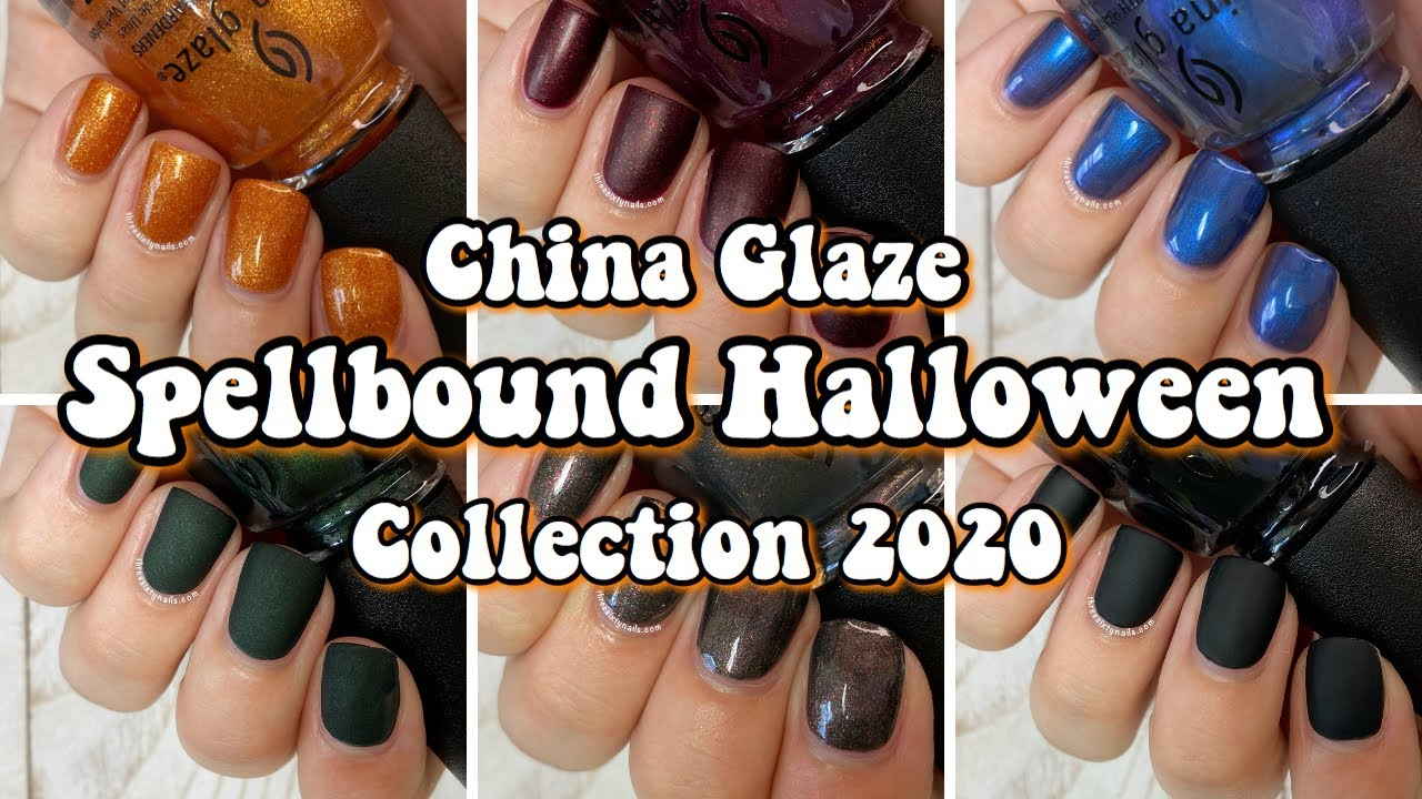 When Does Halloween 2020 Come Out In China China Glaze Spellbound Halloween Collection 2020 | Swatch & Review