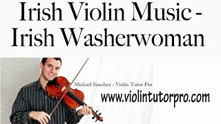 Irish Violin Music - Irish Washerwoman