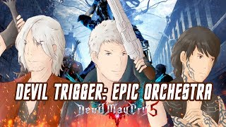 Devil May Cry 5 - Devil Trigger [EPIC ORCHESTRAL COVER]