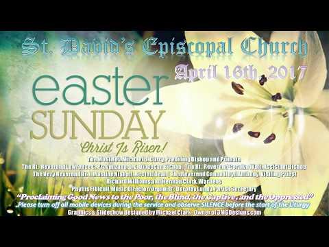 Saint David's Episcopal - Easter Sunday - April 16, 2017