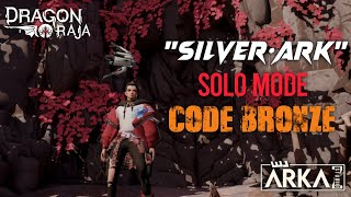 [GAMEPLAY] Dragon Raja SEA | SOLO CODE BRONZE!!!