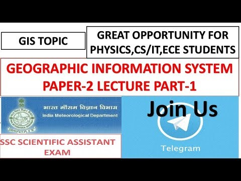 Geographic Information System(GIS) Part-1 For SSC Scientific Assistant(Cs/IT) 2017