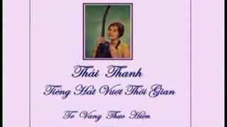 Thái Thanh - Trả Lại Em Yêu (Phạm Duy)