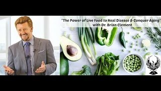 Brian Clement of Hippocrates Institute: Foods that Conquer Aging