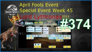 April Fools Event Lord Lythronax!!!! + Special Event Week 45 | Jurassic World Alive Deutsch #374