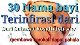 30, Nama bayi laki laki Terinspirasi dari Sahabat Rosululloh  Saw