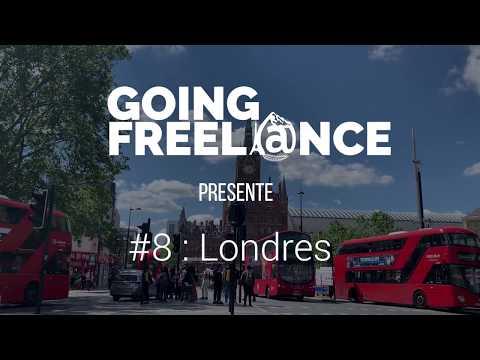 GOING FREELANCE #8 : LONDRES