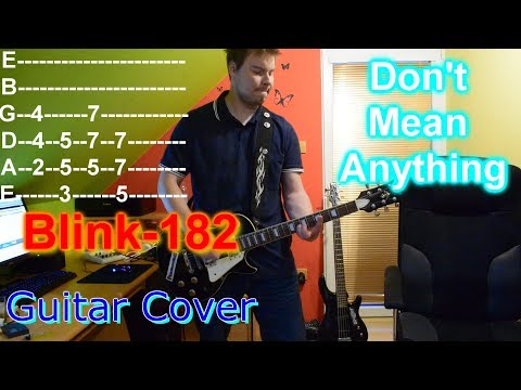 Blink 182 - Don't Mean Anything GUITAR COVER WITH TABS