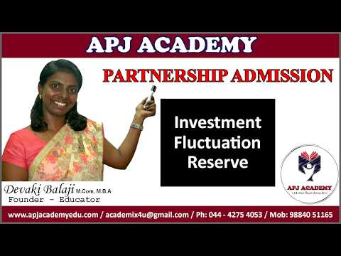 Partnership Admission - Investment Fluctuation Reserve