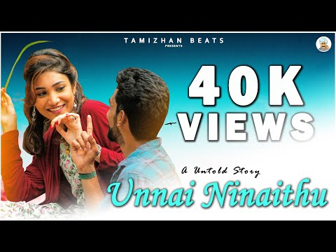 Unnai Ninaithu | Tamil Official Album Song
