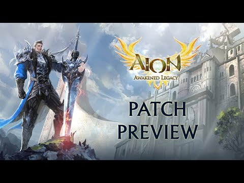 Aion: Awakened Legacy Patch Preview