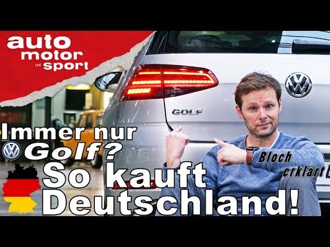 Immer nur Golf? So kauft Deutschland! - Bloch erklärt #30 | auto motor & sport