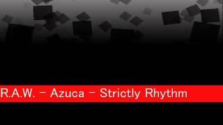 R.A.W. - Azuca