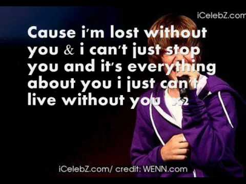 Justin Bieber Cant Live Without You Lyrics On Screen Youtube