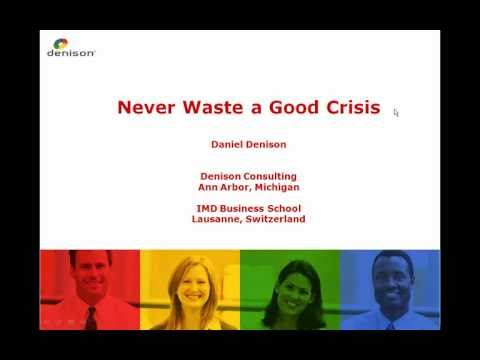 Never waste a good crisis - Hosted by Dan Denison