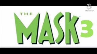 The Mask 3 trailer fan made