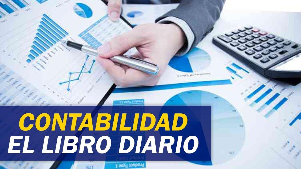 Contabilidad, El Libro Diario / Contabilidad y Finanzas