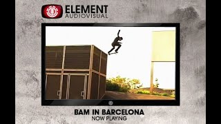 Bam Margera & Element Skateboards in Barcelona (2009)