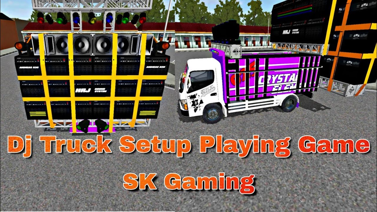Bus Simulator Indonesia Dj Truck Mod Dj Setup Playing Sk Gaming Youtube