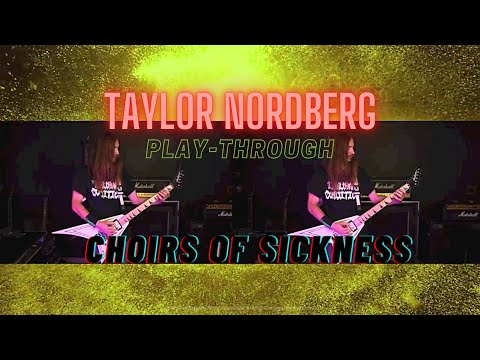 The Absence - Choirs Of Sickness (Taylor Nordberg guitar play-through)