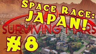 surviving mars  space race   stormy japan    episode 8