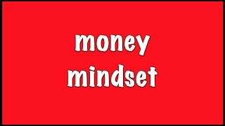 Reasons You're Not Making Money Online - Money Mindset of an Entrepreneur