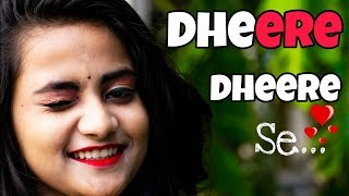 Dheere Dheere Se -romantic Cute Love Story 2019 Watching Till Endbrightvision....