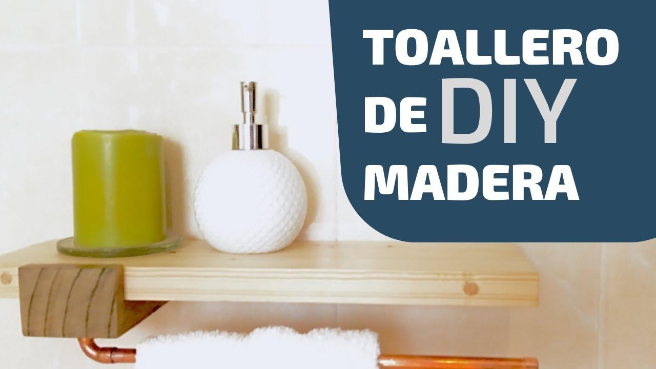 Como hacer un toallero de madera diy towel holder youtube - Toalleros de agua ...