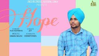 Hope Full Song Yuvi Ropariya New Punjabi Songs 2019 Latest Punjabi Songs Jass Records
